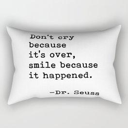 Don't cry... Dr. Seuss Rectangular Pillow