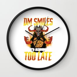 Funny When the DM Smiles, It's Already Too Late Wall Clock