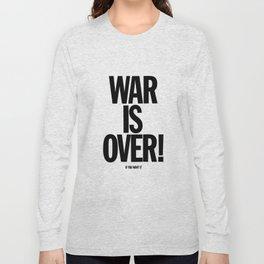 War Is Over - If You Want It -  John Lenon & Yoko Ono Poster Long Sleeve T-shirt