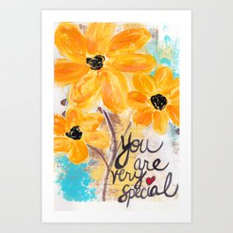 You Are Very Special Art Print