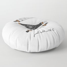 Just Roll With It Floor Pillow
