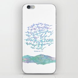 My Help Comes From The Lord - Psalm 121:1~2 iPhone Skin