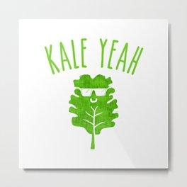KALE YEAH Metal Print