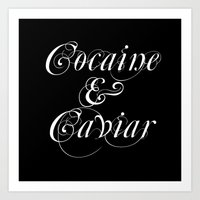 cocaine Art Prints featuring Cocaine & Caviar by Erik Nielsen
