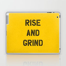 Rise and Grind black-white yellow typography poster bedroom wall home decor Laptop & iPad Skin