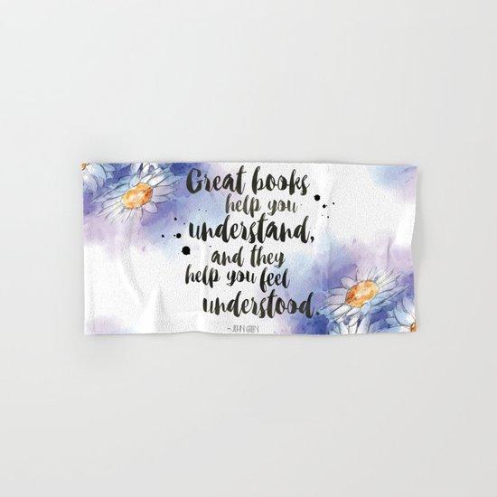 Great Books Make Us Feel Understood Hand & Bath Towel