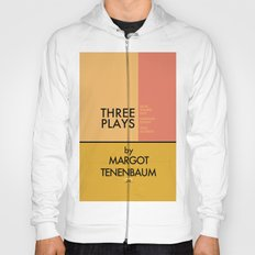 Three Plays By Margot Tenenbaum Hoody