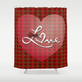 Rose love Shower Curtain