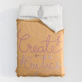 Create for Critics  Comforters