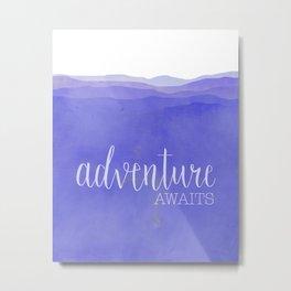 Adventure Awaits quote purple mountains landscape Metal Print