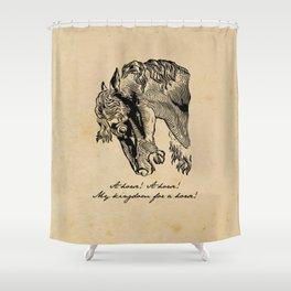 Shakespeare - Richard III - Kingdom for a Horse Shower Curtain