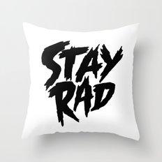 Stay Rad (on White) Throw Pillow