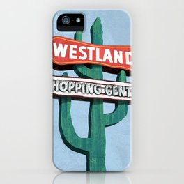 Westland Shopping Center iPhone Case