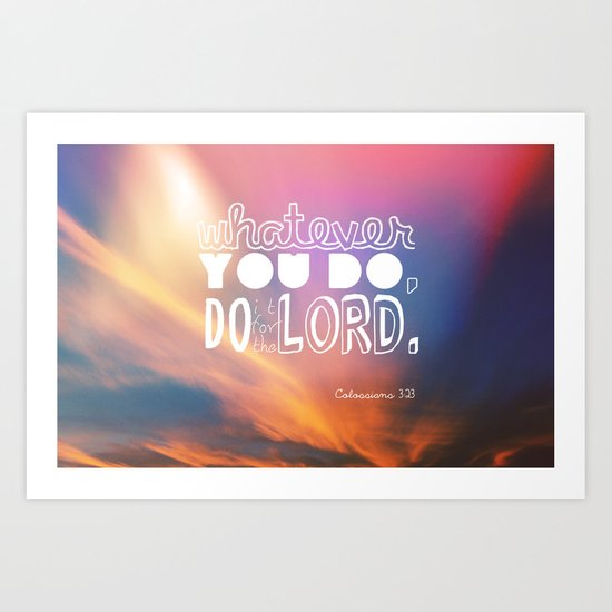 do it for the LORD Art Print