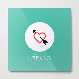 LOOKING - CUPID'S ARROW - Metal Print
