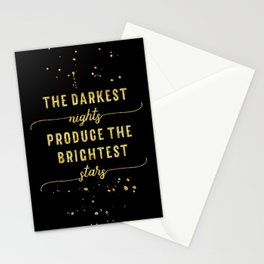 TEXT ART GOLD The darkest nights produce the brightest stars Stationery Cards