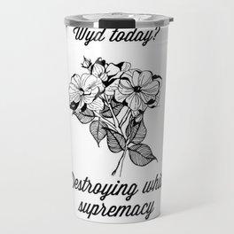 wyd today? Travel Mug
