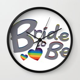 LGBT Wedding Bride to Be Lesbian Bride Wall Clock