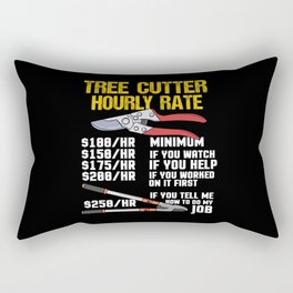Tree Cutter Hourly Rate - Gift Rectangular Pillow