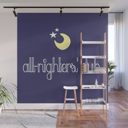 all-nighters' club Wall Mural