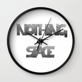 Nothing but space Wall Clock