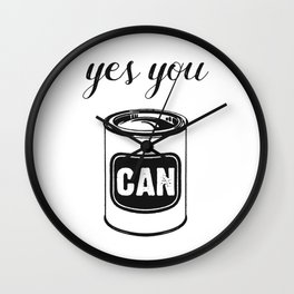 Yes You Can Inspirational Quote Funny Retro Pop Art Food Tin Wall Clock