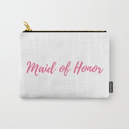 Maid of Honor Pink Carry-All Pouch