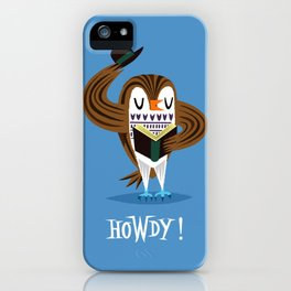 The Howdy Owl iPhone Case