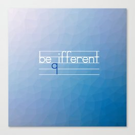 Be Different Typography Design Canvas Print