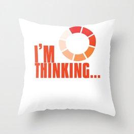 Online Humor Gift I Am Thinking Loading Meme Joke Computer Ice Breaker Throw Pillow