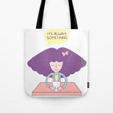 Roseannadanna Tote Bag