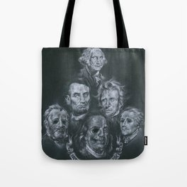 Dead Presidents Tote Bag