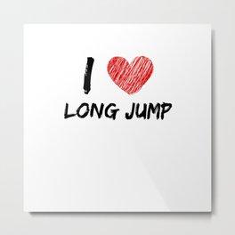 I Love Long Jump Metal Print