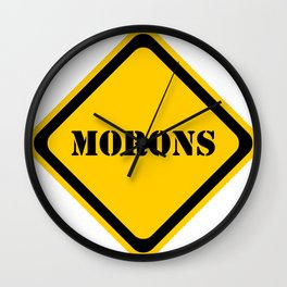 Hazard - Morons Ahead Wall Clock