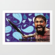 we dine in paisley Art Print