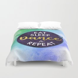 Eat Sleep Dance and Repeat faux gold foil glitter letters typography design for Dancer Duvet Cover