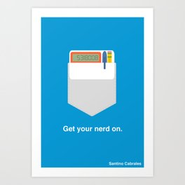 Get Your Nerd On Art Print