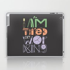 Tired of Working Laptop & iPad Skin