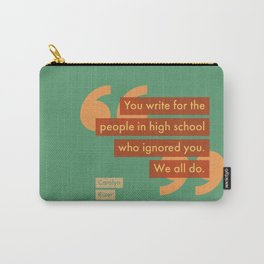 Why You Write Carry-All Pouch