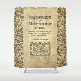 Shakespeare. A midsummer night's dream, 1600 Shower Curtain