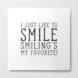 Smiling's My Favorite - Buddy The Elf, Christmas Movie Quote Metal Print