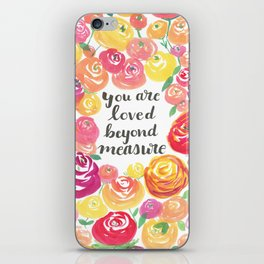 You Are Loved Beyond Measure Pink and Yellow Rose Field iPhone Skin