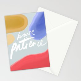 Have Patience Stationery Cards