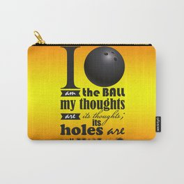 Sheldon Cooper's I am the Ball... Carry-All Pouch