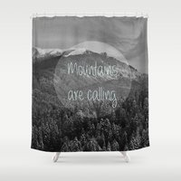 the mountains are calling Shower Curtains featuring the mountains are calling by monicamarcov