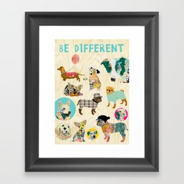 Be different dogs Framed Art Print