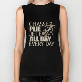 Chasse Plie Jete All Day Every Day Biker Tank
