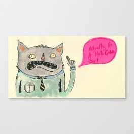Good morning Mr. Goblin. Canvas Print