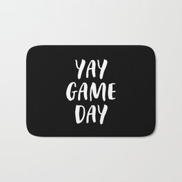 Yay Game Day Football Sports Team White Text Bath Mat
