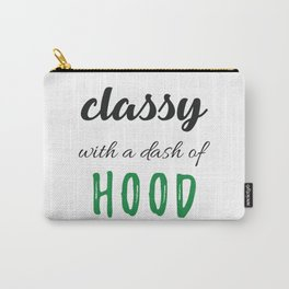 Classy & Hood Carry-All Pouch